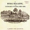 Rural Magazine and Literary Evening Fire-Side Vol 1 No 1, Various
