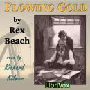 Flowing Gold, Rex Beach