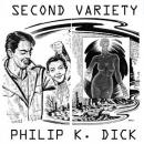 Second Variety, Philip K. Dick