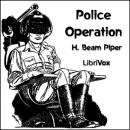 Police Operation, H. Beam Piper