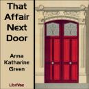 That Affair Next Door, Anna Katharine Green