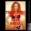 Threesome at the Lake House, Connie Hastings