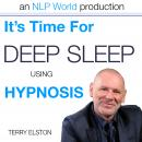 It's Time For Better Sleep With Terry Elston, Terry Elston