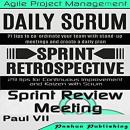 Scrum Master: Scrum Events Box Set, Paul VII