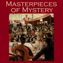 Masterpieces of Mystery, Various Authors
