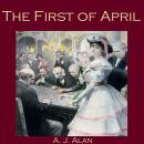 The First of April Audiobook