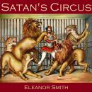 Satan\'s Circus, Eleanor Smith