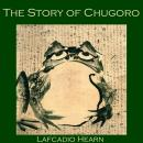 The Story of Chugoro Audiobook