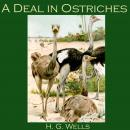 A Deal in Ostriches Audiobook
