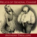 Relics of General Chass, Anthony Trollope