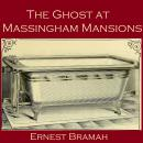 The Ghost at Massingham Mansions Audiobook