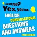 English conversational questions and answers for beginners, Richard Ludvik