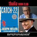 Catch 22 - 50th Anniversary with Christopher Buckley, Robert Gottlieb, and Mike Nichols, Joseph Heller
