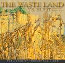 Waste Land, T.S. Eliot