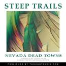 Nevada: Excerpts From Steep Trails, John Muir