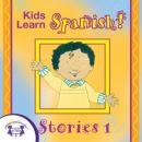 Kids Learn Spanish Stories 1, Twin Sisters Productions
