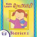 Kids Learn Spanish Stories 2 Audiobook