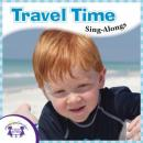 Travel Time Sing-Alongs, Twin Sisters Productions