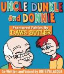 Uncle Dunkle and Donnie: 35 Fractured Fables from the voice of Yogi Bear! Audiobook