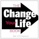 Change Your Life Book, Bill O'Hanlon