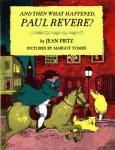 and then what happened, paul revere?, Jean Fritz