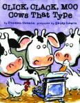 Click, clack, moo: cows that type, Doreen Cronin