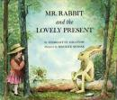 Mr. Rabbit & The Lovely Present, Charlotte Zolotow