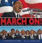 March On! The Day My Brother Marting Changed The World, Christine King Farris