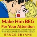 38 dating secrets to get the guy